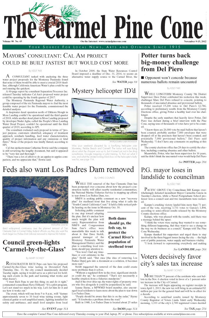 The November 9, 2012, front page of The Carmel Pine                 Cone