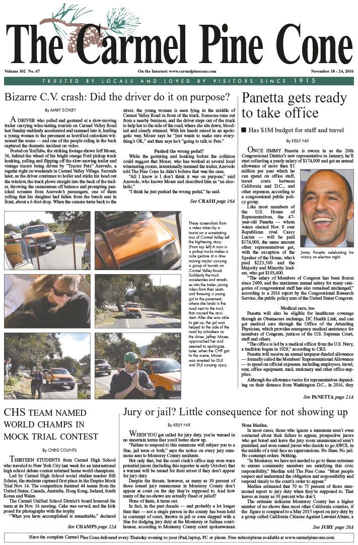 The                 November 11, 2016, front page of The Carmel Pine Cone