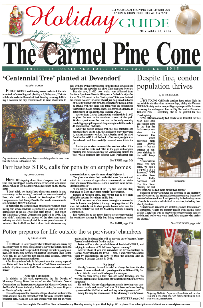 The                 November 25, 2016, front page of The Carmel Pine Cone