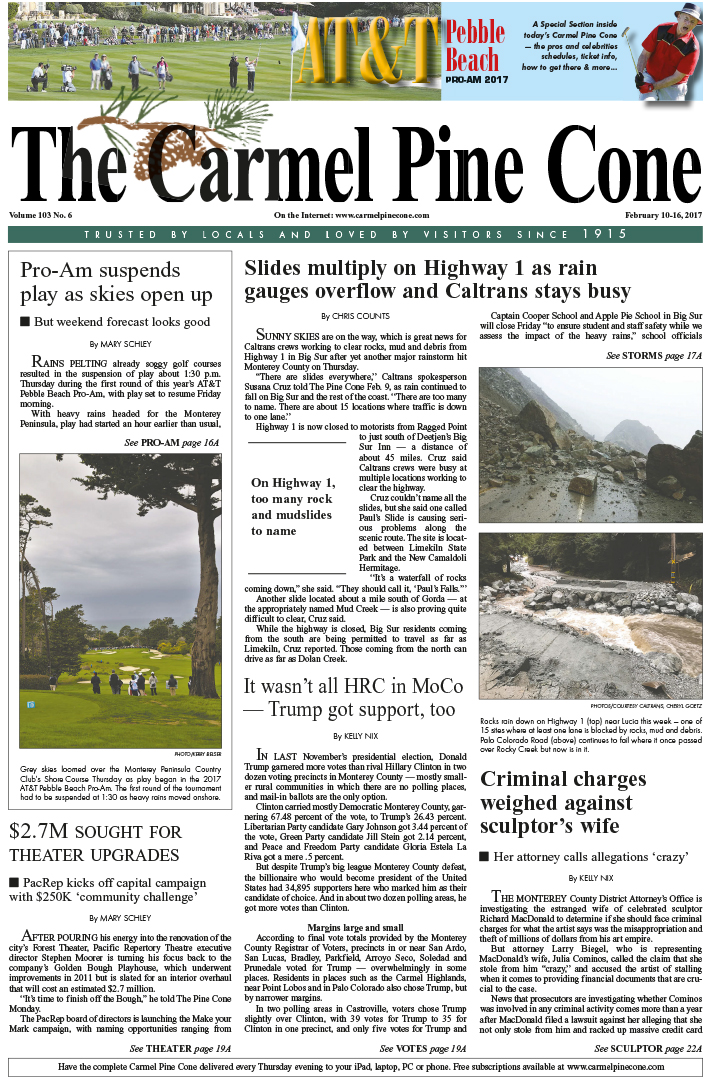 The                 January 20, 2017, front page of The Carmel Pine Cone