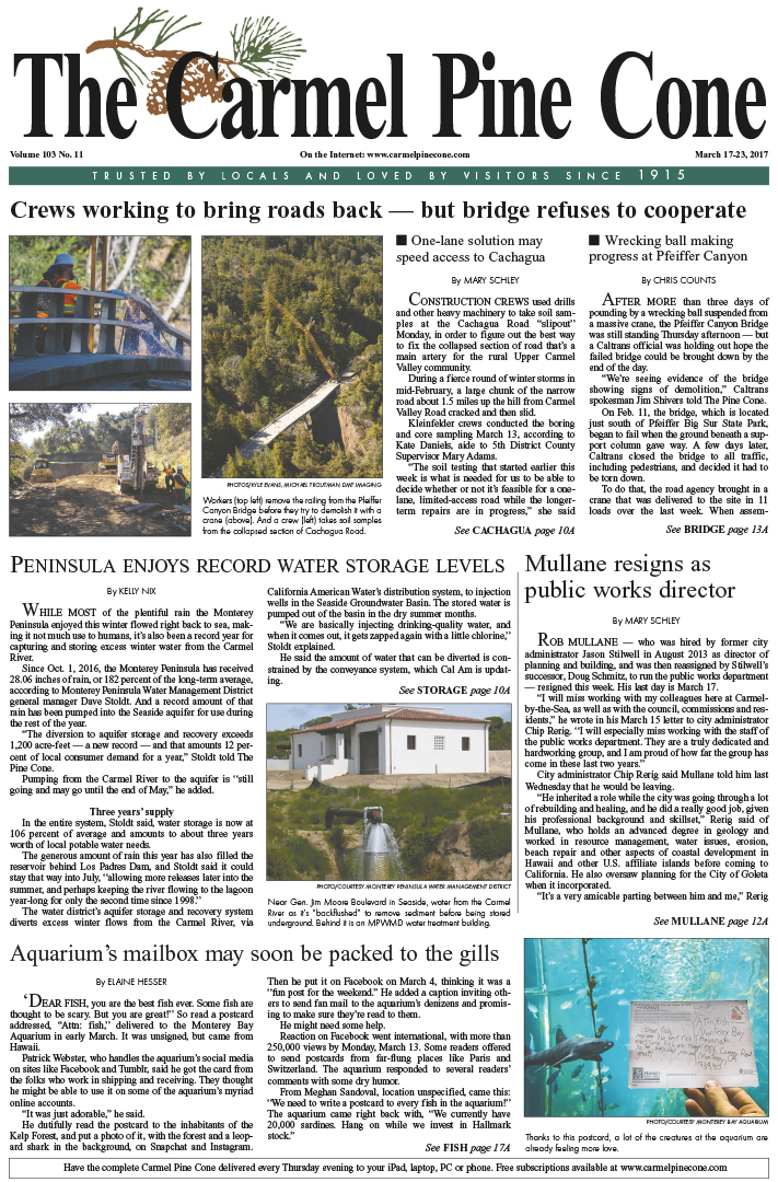 The March                 10, 2017, front page of The Carmel Pine Cone