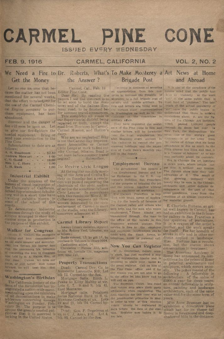 front page of the                 February 9, 1916, Carmel Pine Cone